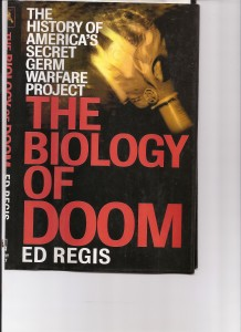 The Biology of Doom by Ed Regis