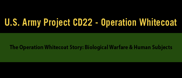 US Army Project CD 22 | Operation Human Guinea Pig